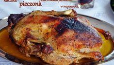 Najprostszy przepis na kaczkę pieczoną w rękawie – Eat Me Fit Me! Poultry, Food And Drink, Pork, Turkey, Tasty, Meat, Chicken, Dinner, Cooking