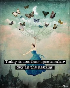 Today is another spectacular day in the making! (painting Christian Schloe?)