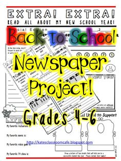 Back to School Newspaper Project. Get to know your students! Grades 4-6