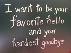 you were my favorite and my hardest fricken good bye....