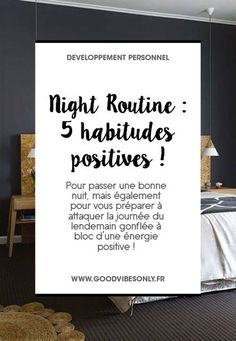 5 HABITUDES POSITIVES AVANT D'ALLER DORMIR – Good Vibes Only Happy Mom, Happy Life, Are You Happy, Energie Positive, Stress, Miracle Morning, Burn Out, Work Motivation, Night Routine