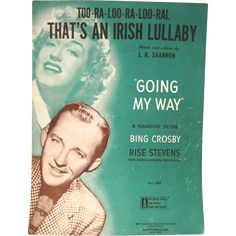 'Too-Ra-Loo-Ra-Loo-Ral, That's an Irish Lullaby', 1946 Vintage Sheet Music  -- found at www.rubylane.com #vintagebeginshere #stpatricksday