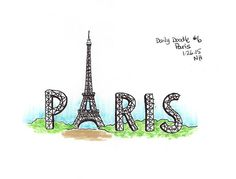 "The Eiffel Tower incorporated into the word ""Paris"". Great if you like to travel or love Paris or France. This drawing is part of my daily doodle project. I'm attempting to do 365 days of doodles. The"