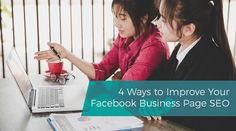 4 Ways to Improve Your Facebook Business Page SEO