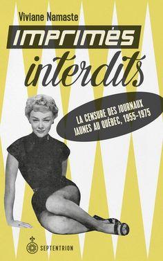 Dans le Québec d'après-guerre est apparue une nouvelle forme de communication populaire: les «journaux jaunes», ainsi baptisés à` cause de la piètre qualité de leur papier. On y retrouvait tous les potins concernant les artistes, les cabarets et la vie nocturne, avec des contenus fortement dominés par la sexualité. Ces publications éphémères sont vite devenues la cible du clergé et des moralisateurs qui voulaient épurer la Belle Province. [...] [R-B]