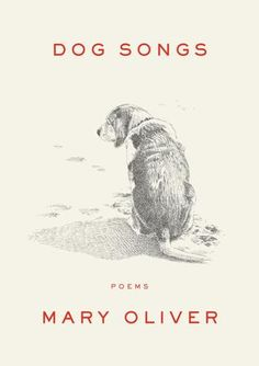 Beloved Poet Mary Oliver's New Book Is All About Dogs | Orvis News