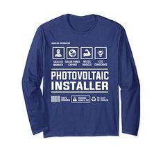 Photovoltaic Solar Panel Installer Handling Information Long Sleeve T-Shirt Vintage Humor, Vintage Shirts, Funny Vintage, Best Gift For Brother, Information Architecture, Teacher Humor, Solar Panels, Types Of Shirts, Fashion Brands