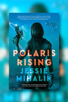 """""""Polaris Rising is space opera at its best, intense and addictive, a story of honor, courage, betrayal, and love. Jessie Mihalik is an author to watch.""""--Ilona Andrews, #1 New York Times bestselling author A space princess on the run and a notorious outlaw soldier become unlikely allies in this imaginative, sexy space opera adventure—the first in an exciting science fiction trilogy. Princess Adventure, Space Princess, 1 News, Fantasy Books, Betrayal, New York Times, Jessie, Bestselling Author, Science Fiction"""