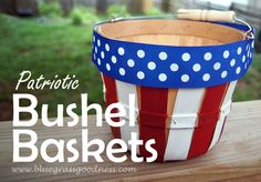 Boast American pride at your farmers' market booth with patriotically decorated bushel baskets.
