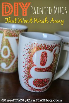 DIY Painted Mugs - That Won't Wash Away {Craft} at Glued To My Crafts