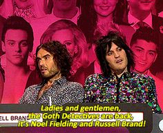 Big Fat Quiz. Goth detectives are back.  Russell Brand & Noel Fielding.