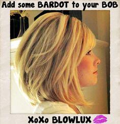 Bardot to Your Bob