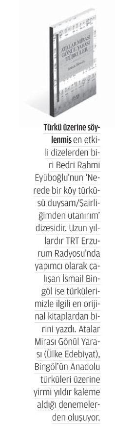 """Türkülerimizi giderek daha çok """"önemsemeyi"""" öğrendim... Tabii Türküler hakkında yazılmış kitapları da. İşte yeni bir kitap: (Temmuz 2014)"""
