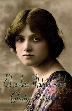 Edwardian Makeup styles Gallery | vintage makeup guide