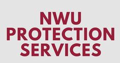 The Protection services @NWUPuk and what they do. #MyNWU
