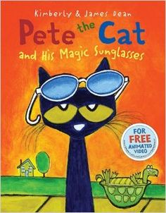 Book, Pete the Cat and His Magic Sunglasses by James Dean & Kimberly Dean