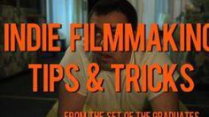 Indie Filmmaking Tips & Tricks 4.