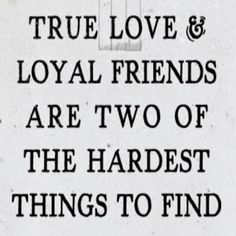 True love and loyal friends...  #inspiration #motivation #wisdom #quote #quotes #life