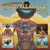 The Illustrated David Allan Coe: 4 Classic Albums 1977-1979 [CD]