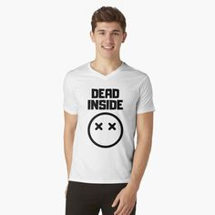 Dead Inside x _ x - Get yourself a funny custom desing from RIVEofficial Redbubble shop : )) .... tags: #dead  #inside #deadinside #depression  #funny #2020 #depressed  #party #humour #giftideas #socialevent  #design #humorous #cool #badass #shirtsonline #trends #riveofficial #favouriteshirts #art #style #design #nature #shopping #insidecollection #redbubble #digitalart #design #fashion #phonecases #access #customproducts #onlineshopping #accessories #shoponline #onlinestore #shoppingonline Stylish Shirts, Dead Inside, Depressed, Badass, Custom Design, Trends, Group, Tags, Board