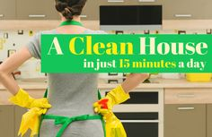 How to Keep Your House Clean in 15 Minutes a Day!