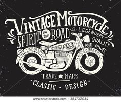 Vintage motorcycle. Hand drawn grunge vintage illustration with hand lettering and a retro bike. This illustration can be used as a print on t-shirts and bags, stationary or as a poster. - stock vector