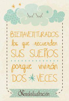 La vida es sueño! http://nosoloilustracion.wordpress.com/2013/05/19/la-vida-es-sueno/