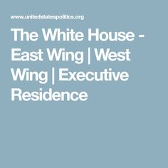 The White House - East Wing | West Wing | Executive Residence White House Tour, West Wing, House Tours, Wings, Feathers, Feather, Ali, The West Wing