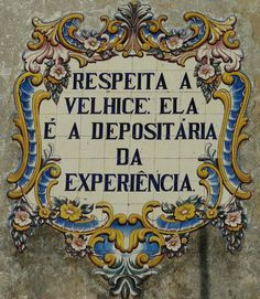 If you are planning to work in Portugal or any of the other countries where Portuguese is spoken then it can only be to your advantage to learn as much of the language as possible. Portuguese Lessons, Portuguese Culture, Portuguese Tiles, Wise Quotes, Words Quotes, Inspirational Quotes, Learn Brazilian Portuguese, Decor Pad, Figure Of Speech