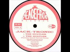 Jack-Tronic - The Hustler (Planetary Assault Systems Remix)