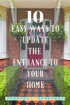 10 Easy Ways to Update the Entrance to your Home - Love Chic Living Front Stairs, Front Doors, Front Porch Addition, Kerb Appeal, House Entrance, Entrance Halls, Front Entrances, Home Upgrades, Home Additions
