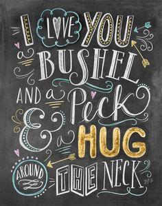 Primitives by Kathy I Love You A Bushel and A Peck Chalk Sign -- Learn more by visiting the image link. Chalkboard Lettering, Chalkboard Designs, Chalkboard Art Quotes, Chalkboard Art Kitchen, Chalkboard Pictures, Chalkboard Doodles, Chalk Typography, Chalkboard Decor, Chalkboard Scripture