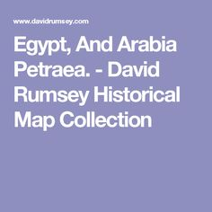 Egypt, And Arabia Petraea. - David Rumsey Historical Map Collection