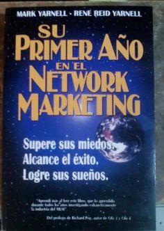 Resultado de imagen para Su primer año en el Network Marketing - Mark Yarnell & Rene Reid Yarnell