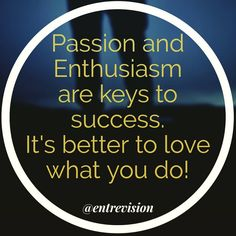 Stay passionate and keep your goals first.  @entrevisionu entrevisionu.com Picture Comprehension, Lifestyle Magazin, Move Mountains, Just Do It, Holidays And Events, Quote Of The Day, Benefit, Motivational Quotes, Asia