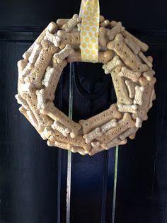Dog Bone Wreath: Just Mod Podge the bones, wrap a styrofoam wreath in ribbon, and hot glue the bones to the wreath.