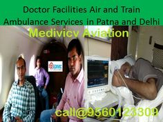Fast+ICU+Air+and+Train+Ambulance+Services+in+Patna+and+Delhi+:+We+shift+the+patients+from+Patna+to+Delhi+to+Mumbai+to+Chennai+and+any+hospital+shift+the+patients+with+emergency+medical+facilities+and+save+the+life.\ More+Visit:http://www.medivicaviation.com+|+medivicaviation