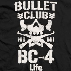 Bullet Club 4Life T-shirt