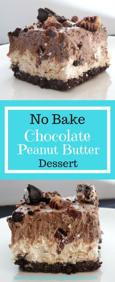 This No Bake Chocolate Peanut Butter Dessert Recipe is a scrumptious dessert layered with an Oreo cookie crust, whipped peanut butter mousse, chopped candy bars, and crushed Oreo cookies. #layeredcookiebarrecipes