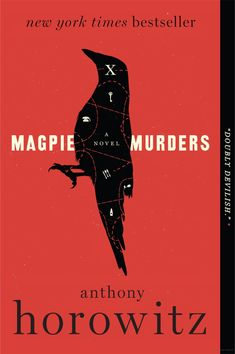 """Magpie Murders"" - a novel by Anthony Horowitz"