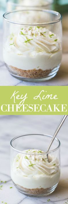 This No Bake Key Lime Cheesecake is topped with a creamy coconut whipped cream. An easy to make dessert that is served in small dishes making it the perfect size for snacking on!