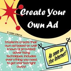 Create Your Own Ad - fun media literacy activity that allows students to create their own ad. Includes advertising techniques handouts, assignment sheet & more! Visual Literacy, Media Literacy, Literacy Activities, Persuasive Writing, Teaching Writing, Teaching Resources, Teaching Materials, Education English, Teaching English