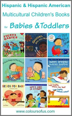 Hispanic Multicultural Children's Books – Babies & Toddlers; Diverse Board and Picture Books feat. Latino/Hispanic/Hispanic American children. Ages 0 to 3
