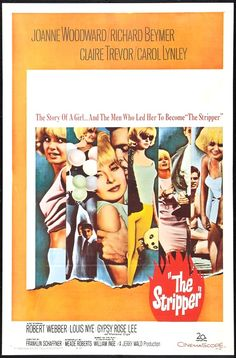 The Stripper - USA (1963) Director: Franklin J. Schaffner