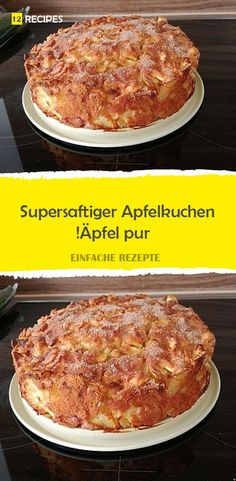 Super juicy Apple pie apples, pure and simple! Healthy Cake Recipes, Homemade Cake Recipes, Apple Recipes, Sweet Recipes, Snack Recipes, Vanilla Coffee Cake Recipe, Torte Recipe, Quick Cake, Dessert Blog