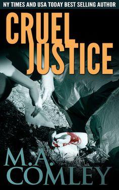 Cruel Justice - M A Comley   Police Procedural  856996037: Cruel Justice - M A Comley   Police Procedural  856996037 #PoliceProcedural