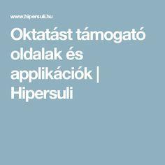 Oktatást támogató oldalak és applikációk | Hipersuli
