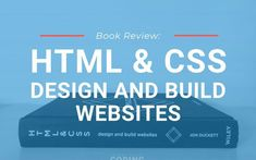 Book Review: HTML and CSS – Design and Build Websites. Start learning front end web development for beginners with this book that teaches you the basics of HTML and CSS all in one. Learn web design for beginners and start a web development career in the future.