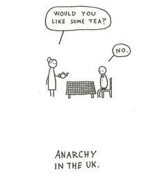 Anarchy! Anarchy I tell u!