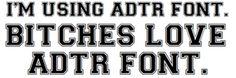 #ADTR things-i-love